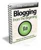 Thumbnail Blogging From The Beginning Private Label Rights!