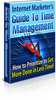 Thumbnail Internet Marketers Guide To Time Management with MRR!