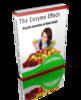 Thumbnail The Enzyme Effect:Health Benefits Of Raw Food With PLR!
