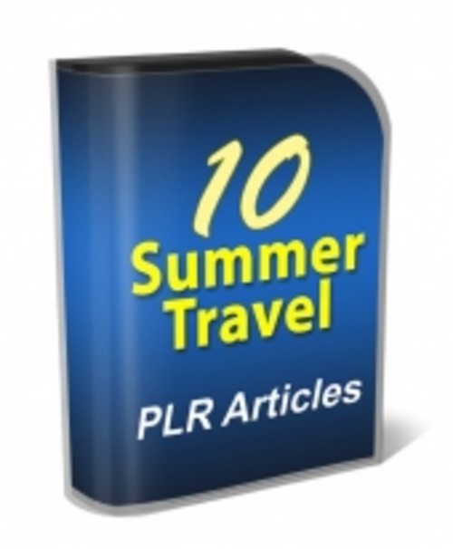 Product picture 10 Summer Travel PLR Articles