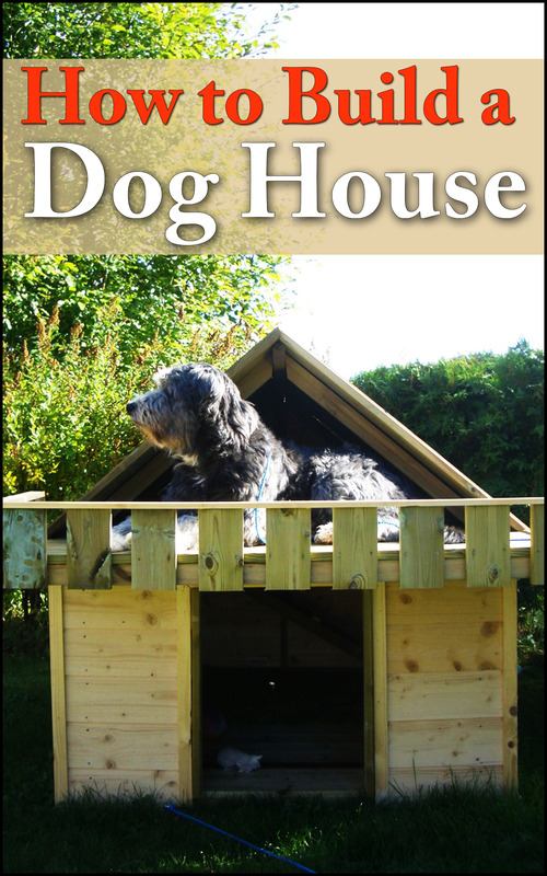 Product picture How To Build A Dog House Comes with Private Label Rights!