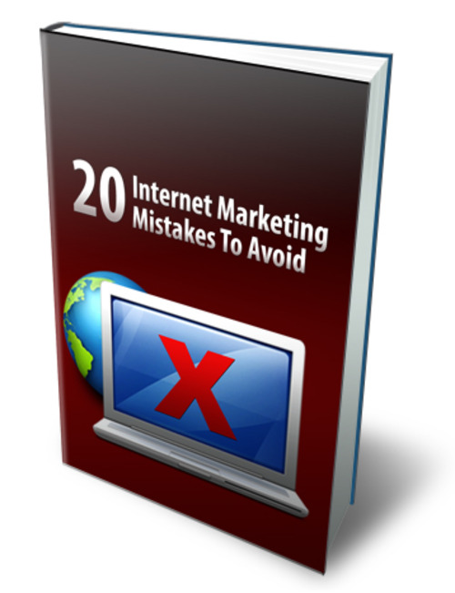 Product picture 20 Internet Marketing Mistakes To Avoid